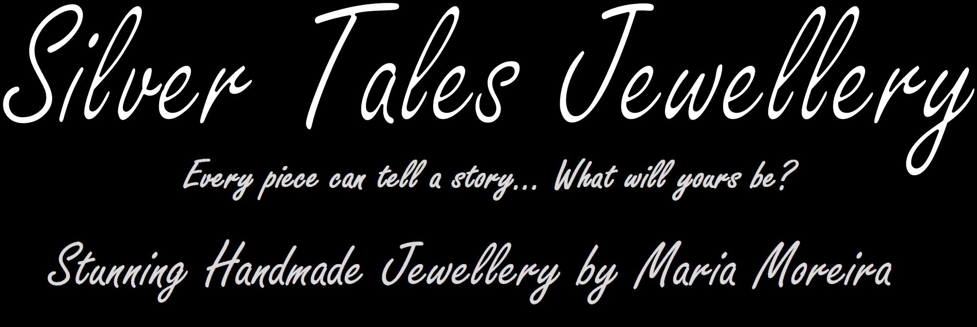 Silver Tales Jewellery | Handmade Silver Jewellery